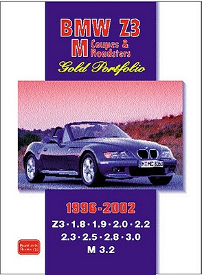 Bmw Z3, m Coupe & M Roadster, 1996-2002 By Clarke, R. M. (COM)